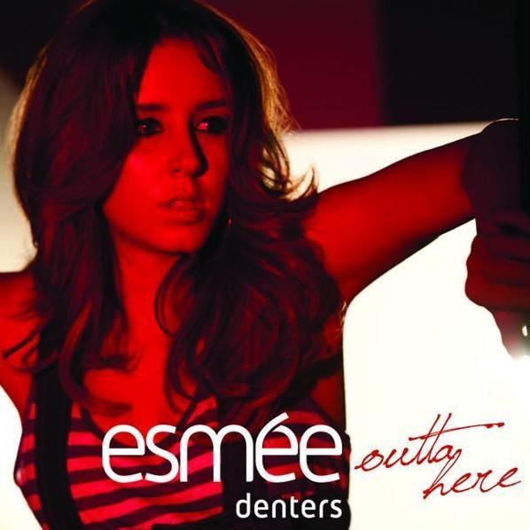 esmee denters. Outta Here – Esmée Denters